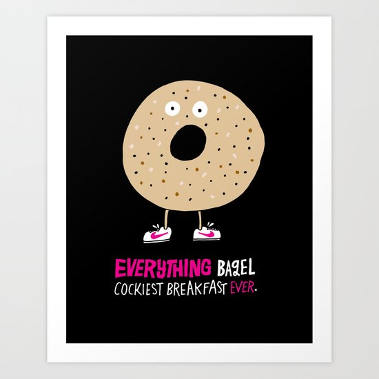 Everything Bagel Art Print
