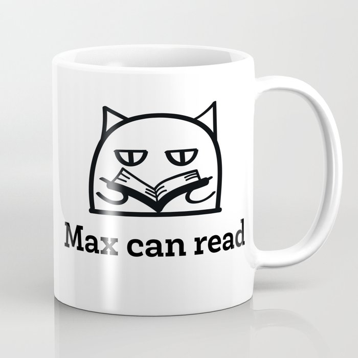 Max can read Coffee Mug