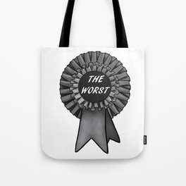 THE WORST Rosette Tote Bag