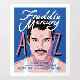 Freddie Queen mercury Art Print
