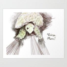 Tortoise power! Art Print