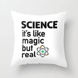 SCIENCE Like Magic Throw Pillow
