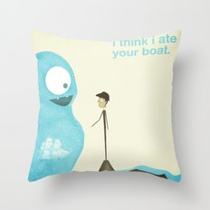 I Think I Ate Your boat Throw Pillow