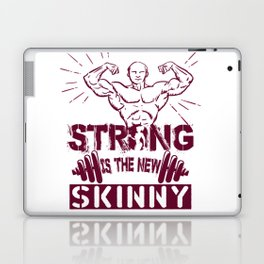 Strong is The New Skinny-1 Laptop & iPad Skin