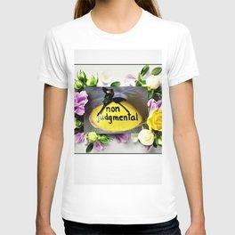 On Being Non-Judgemental T-shirt
