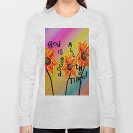 God is Good All the Time Long Sleeve T-shirt