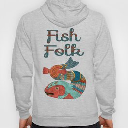 Fish Folk Hoody