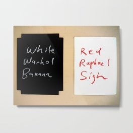 White Warhol Banana / Red Raphael Sigh (aka: Leaving Oxford) Metal Print