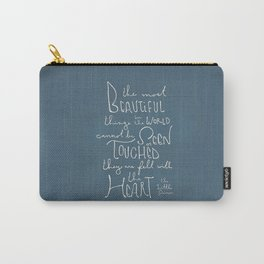 """The Little Prince quote """"the most beautiful things"""" Carry-All Pouch"""