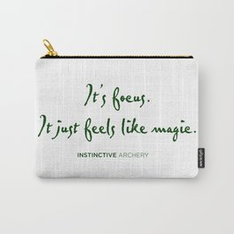 It just feels like magic Carry-All Pouch