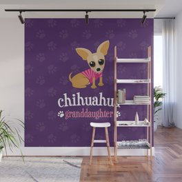 Chihuahua Granddaughter Pet Owner Dog Lover Purple Wall Mural