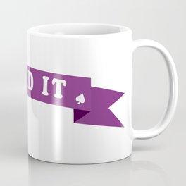Aced it Coffee Mug