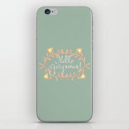 Hello Gorgeous!  Love Yourself Inspirational Quote Illustration iPhone Skin