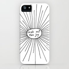seek out the joy iPhone (5, 5s) Slim Case