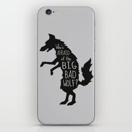 Who's Afraid of the Big Bad Wolf - Three Little Pigs Art Inspired Print iPhone Skin