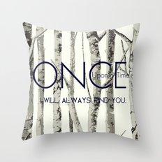 Once Upon a Time (OUAT)  Throw Pillow