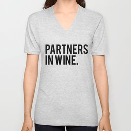FUNNY WINE BEST FRIEND product - PARTNERS IN WINE print Unisex V-Neck