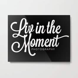 Liv in the Moment Photography Metal Print