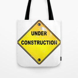 Yellow Under Construction Sign Tote Bag