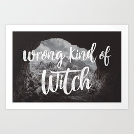 Manon Blackbeak - Wrong kind of witch Art Print
