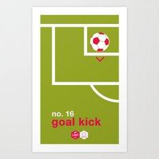 Goal Kick (No.16) Art Print