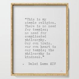 Dalai Lama XIV quote Serving Tray