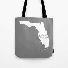 Home is Florida - Florida is home Tote Bag