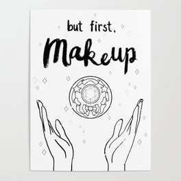 BUT FIRST MAKEUP, Sailor Moon makeup quote, Magical Girls Room Poster