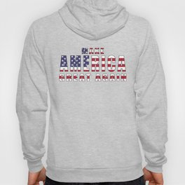 Make America Great Again - 2016 Campaign Slogan Hoody