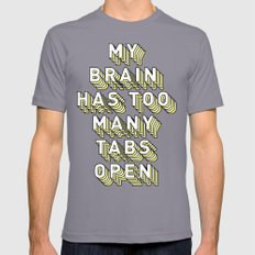 My Brain Has Too Many Tabs Open - Typography Design Slate Mens Fitted Tee X-LARGE