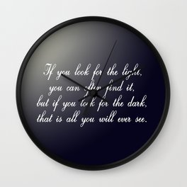 Look for the Light Wall Clock