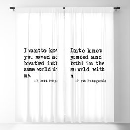Moved and breathed in the same world - Fitzgerald quote Blackout Curtain