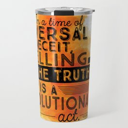 Revolutionary Act - quote design Travel Mug