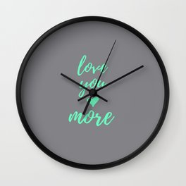 Mint - Love You More Wall Clock