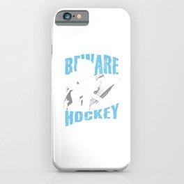 Beware Im In Hockey Mode Skull Hockey Player Gift iPhone Case
