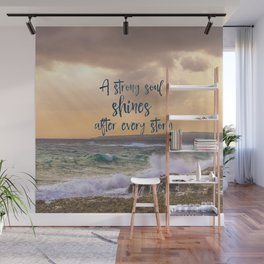 A Strong Soul Shines Storm Quote Wall Mural