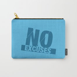 No Excuses - Blue Carry-All Pouch