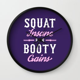 Squat Insane For Booty Gains Wall Clock
