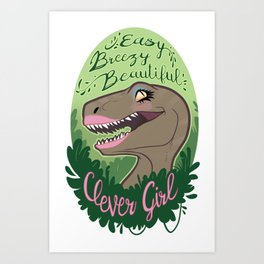 Easy Breezy Beautiful Clever Girl Art Print