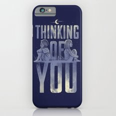 'Thinking of You' Slim Case iPhone 6s