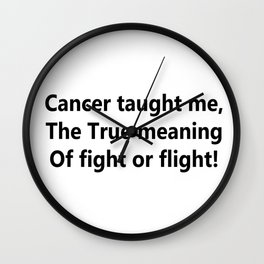 Cancer taught me Wall Clock