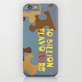 10 Billion Flavo(u)rs iPhone Case