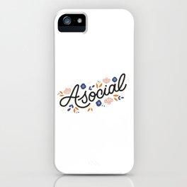 Asocial iPhone Case
