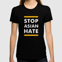 Stop Asian Hate Anti-Asian Support AAPI Stop Crime T-shirt