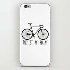 They See Me Rollin' Bicycle - Men's Fixie Fixed Gear Bike Cycling iPhone & iPod Skin