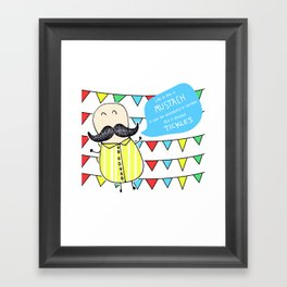 Life is like a mustach Framed Art Print