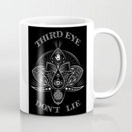 -Third Eye Don't Lie- Coffee Mug