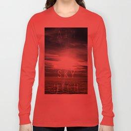 Aim sky high Long Sleeve T-shirt