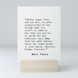 Mark TWAIN Twenty years from now... Mini Art Print