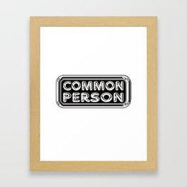 Common Person Framed Art Print